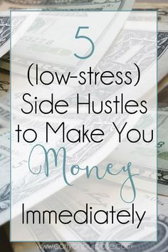5 Side Hustles That Will Make You Money Immediately