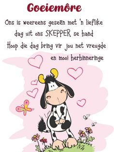 Good Morning Greetings, Good Morning Wishes, Good Morning Quotes, Lekker Dag, Afrikaanse Quotes, Goeie More, Morning Blessings, Qoutes, Bring It On