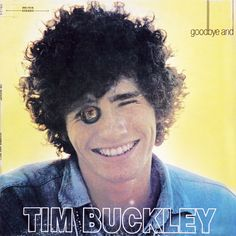 Tim Buckley - Goodbye and Hello Tim Buckley, Cover Art, Album Covers, Music, Christmas, Movie Posters, Musica, Xmas, Musik