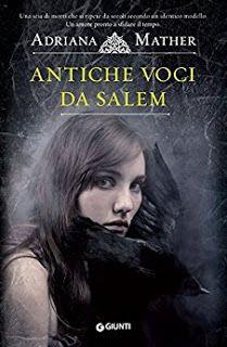 Un debutto sfolgorante, Antiche voci da Salem di Adriana Mather l