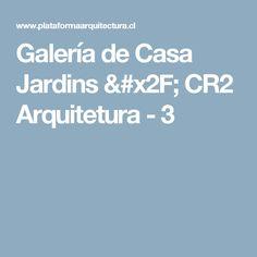 Galería de Casa Jardins / CR2 Arquitetura - 3