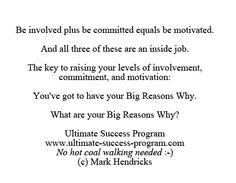 What are your BIG reasons why?
