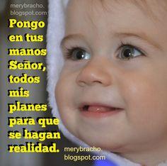 oracion planes en manos de Dios ayudame Señor