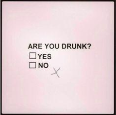 Drunk? copy