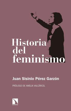 / Juan Sisinio Pérez Garzón ; prólogo de Amelia Valcárcel Movie Posters, Movies, Feminism, Historia, Films, Film Poster, Cinema, Movie, Film