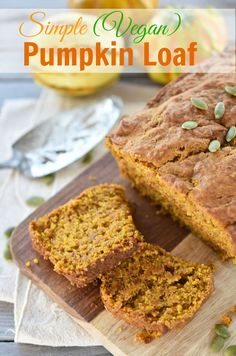 This Simple Vegan Pumpkin Loaf requires few ingredients and is easy to whip together. Makes a delicious brunch addition or a weekday work snack.