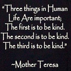 Mother Theresa - kindness