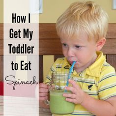 How I Get My Toddler to Eat Spinach