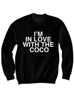 I'M IN LOVE WITH THE COCO SWEATSHIRT O.T. GENASIS SHIRT FUNNY SHIRTS CHEAP SHIRTS WITH WORDS #IMINLOVEWITHTHECOCO BIRTHDAY GIFTS CHRISTMAS GIFTS [IN LOVE WITH COCO] Color Options: White, Grey, Cream Sizes: xs-XL (Anything 2X & over requires additional pricing) PLEASE READ: Made with 1...