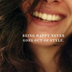 Being happy never goes out of style. #positivitynote #upliftingyourspirit