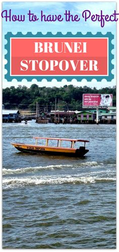 How to have the perfect Brunei stopover!