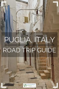 A road trip itinerary to Puglia, Italy including 25 of the best things to experience along the way. Practical travel tips for your trip to Italy. | Uncornered Market Travel Blog: Travel Wide, Live Deep