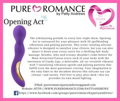 Pure Romance Opening Act is a must have. #pure #Romance #pureromance #pureromancepattyandrews