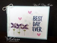 Stampin' Up! Best Day Ever by Melissa Davies @rubberfunatics @stampinup #rubberfunatics #stampinup
