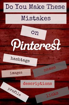 As a business owner, are you making these 10 Pinterest marketing mistakes?  Read this blog article & see!