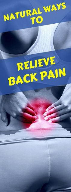 Natural Ways To Relieve Back Pain