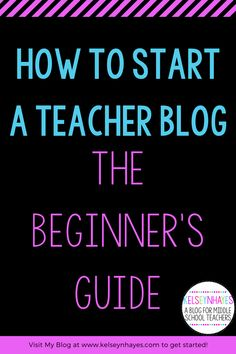 Want to start a teacher blog? Here is the complete beginner's guide on how to get started today! Teacher Blogs, My Teacher, Teacher Stuff, Middle School Teachers, High School, Educational Technology, Teaching English, Teaching Resources, Teaching Art