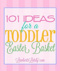 75 ideas for making a toddler easter basket these would also be 101 ideas for a toddler easter basket negle Gallery