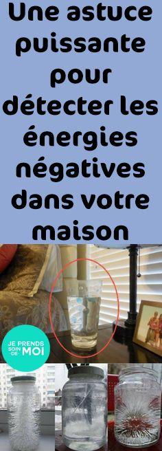 Une astuce puissante pour détecter les énergies négatives dans votre maison