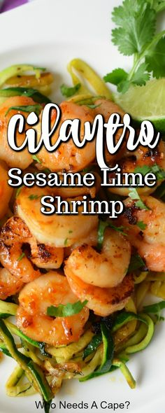 Love shrimp & need a quick meal idea? Sesame Cilantro Lime Shrimp is flavor loaded, easy to make and will get dinner on the table fast! Easy enough for weeknight dinner! #shrimprecipe #easydinneridea #lowcarbdinner