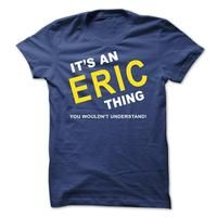 Its An Eric Thing
