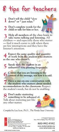 8 Tips For Teachers from the Stuttering Foundation   - Yes! Wonderful tips to start out the year. ~Heather H.