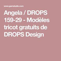 Angela / DROPS 159-29 - Modèles tricot gratuits de DROPS Design