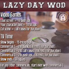 Lazy Day WOD. TV and video games WOD. Visti HealthSupplementWholesalers.com for more great workout ideas.