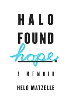 GIVEAWAY! Halo Found Hope by Helo Matzelle, giveaway ends 3/30/15.