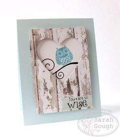 It's time for another [url=http://www.splitcoaststampers.com/forums/clean-simple-cards-f239/]Clean and Simple Challenge![/url] CAS230 is an inspiration challenge. I loved the woodgrain and the peek a boo heart - it reminded me of a little birdhouse!   My stamps today are from [url=http://www.tsgstamps.com/Default.asp]There She Goes![/url]  Please see [url=http://thinkingstamps.blogspot.co.nz/2013/07/wise.html]my blog post here[/url] for all the links and close up photos of the details of…