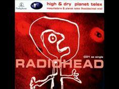 ▶ Radiohead - High and Dry w/ lyrics (HD) - YouTube