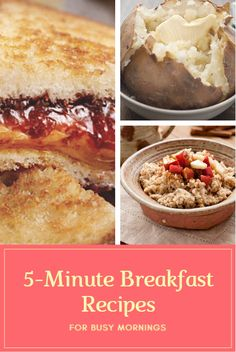 While it's tempting to turn to products from the freezer and cereal aisles for the most important meal of the day—especially when mornings are hectic—a hot, homemade breakfast is just minutes away. Here are four ideas your kids will love that can be made in five minutes or less. 5-Minute Breakfast Recipes for Busy Mornings http://www.activekids.com/food-and-nutrition/articles/5-minute-breakfast-recipes-for-busy-mornings?cmp=17N-PB34-S14-T1---1092