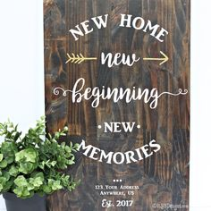 NEW HOME NEW BEGINNING Wood Sign