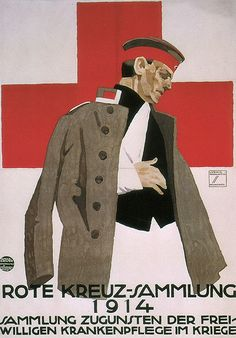 World War I: Ludwig Hohlwein's Red Cross poster, 1914.