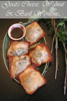 Goat's cheese, walnut and basil wontons