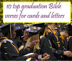 Seeking Scriptures and suitable sentiments for special graduates? Consider these 10 graduation-appropriate Scriptures.