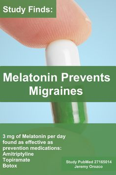New study melatonin prevents migraines. PubMed study and review here: http://www.3dayheadachecure.com/blog/melatonin-for-migraines/ #migraines #chronicmigraines #migraine