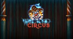 Wicked Circus Video Slot from Yggdrasil Gaming