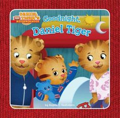 Goodnight, Daniel Tiger by Angela C. Santomero.  Little Daniel Tiger finishes playtime and gets ready for bed by taking a bath, brushing his teeth, and snuggling under the covers for a bedtime story and a song.
