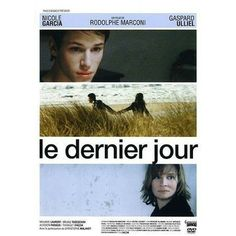 Regarder The Last Day Film complet HD in français dubbed Gaspard Ulliel, Melanie Laurent, The Last Days Movie, Alysson Paradis, Movies To Watch, Good Movies, Gemini, Ip Man 4, The Sweetest Thing Movie
