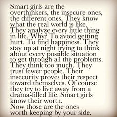 Smart girls are the over thinkers... | We Heart It