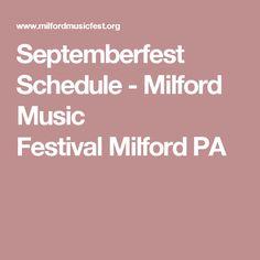 Septemberfest Schedule - Milford Music FestivalMilford PA
