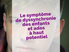 Les besoins éducatifs des enfants à haut potentiel liés à la dyssynchronie. #HP #Arborescence #ydem