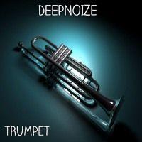 DeepNoize - Trumpet (Original Mix)Buy=Free Download by DJDeepNoize on SoundCloud