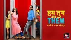 Stream full episodes of Hum Tum And Them on ALTBalaji Download Free Movies Online, Original Movie, Full Episodes
