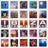 Ibiza: The Promised Land [CD]