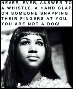 Aretha Franklin is one of my favorite people ever. I respect her so much and she's such an amazing singer, and beautiful person. She's a huge inspiration to me.