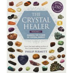 The Crystal Healer: Volume Harness the power of crystal energy. Includes 250 new crystals How To Use Crystals // Reiki Crystal Energy Healing // What Crystal Is This Crystal Shapes, Crystal Grid, Books To Read Online, Read Books, Popular Books, Healer, Stones And Crystals, Crystal Healing, The Cure
