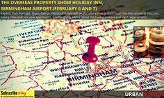 The Overseas #Property #Show Holiday Inn, Birmingham Airport, Birmingham (February 6 and 7)