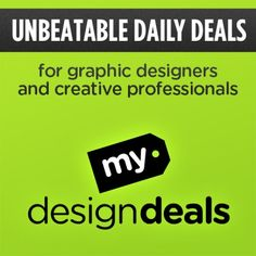 New Daily Deals Site for Graphic Designers - MyDesignDeals.com